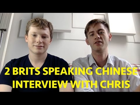 2 Brits Speaking Fluent Chinese - Chris' Journey