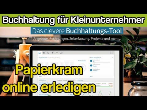 Buchhaltung Für Kleinunternehmer Papierkram Online Erledigen Youtube