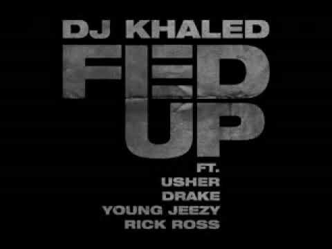 "DJ Khaled ""Fed Up"" Ft. Usher, Drake, Young Jeezy & Rick Ross Thumbnail image"