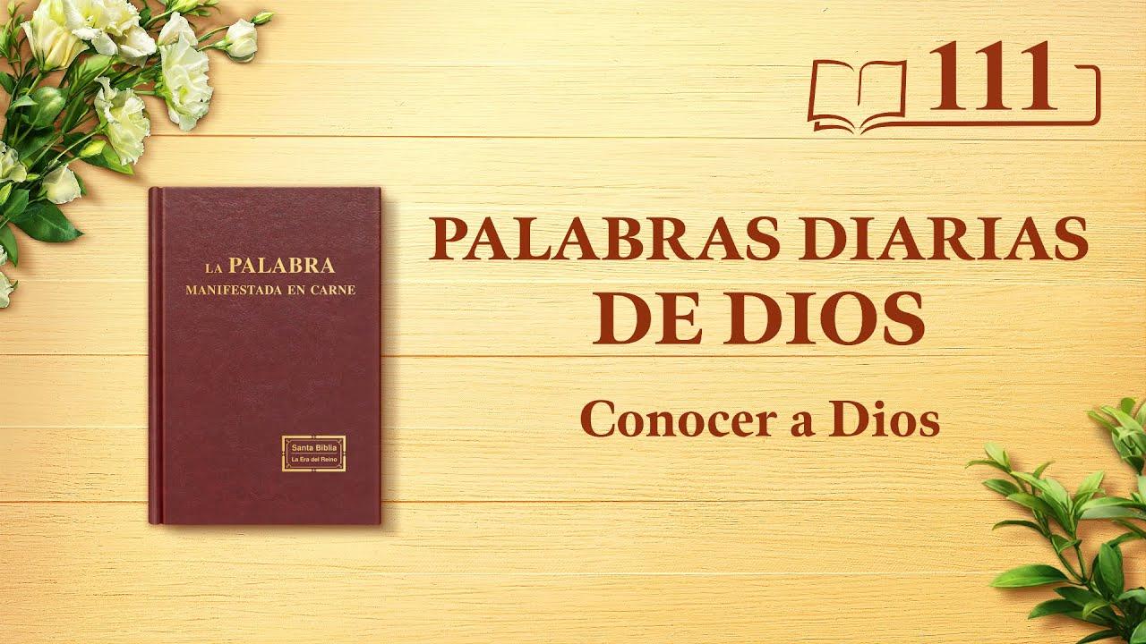 """Palabras diarias de Dios   Fragmento 111   """"Dios mismo, el único II"""""""