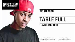 Ridah Redd - Table Full (feat. Hitt)
