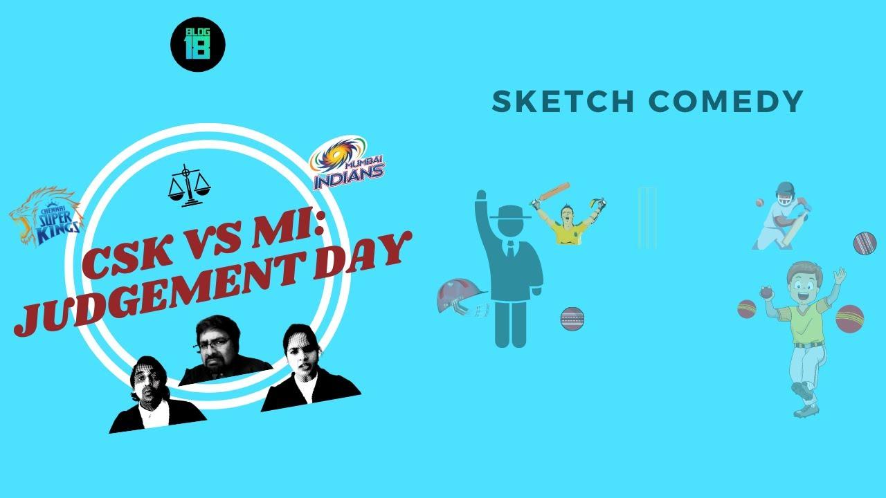 CSK vs MI: Judgement Day | Comedy Sketch by Bldg18 Comedy Club