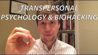 What is Transpersonal Psychology? | A Biohacker
