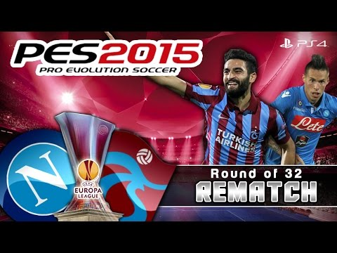 PES 2015 SSC Napoli vs Trabzonspor | UEFA EUROPA LEAGUE 2. Tur Rövanş | LIVE | PS4