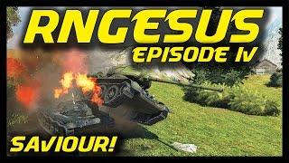 ► World of Tanks: RNGesus #4 - Saviour of The Day!