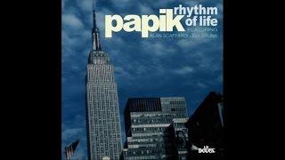 Baixar Papik - Rhythm of Life (Full Album) 1 Hour Music Nu Jazz, Acid, Vocal, Bossa & Lounge HQ