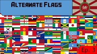 Alternate Flags - Ep. 3 - National Flags - Afghanistan to Bhutan