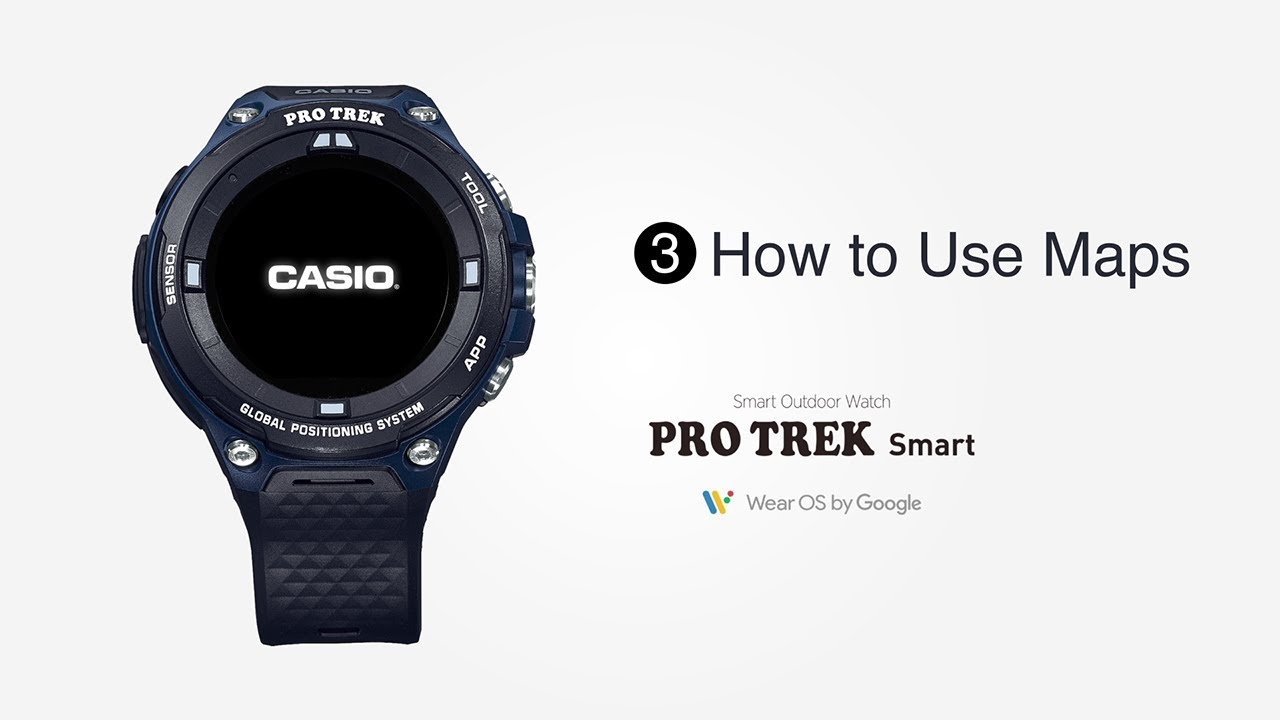 Casio World Map Watch.Pro Trek Smart Tips Vol 03 How To Use Maps Casio Youtube