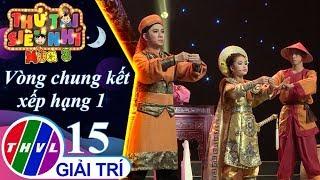 THVL | Thử tài siêu nhí Mùa 3 - Tập 15[3]: Triệu Trinh Nương - Phương Nhi, Quốc Đại
