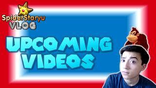 Explaining Upcoming Videos!