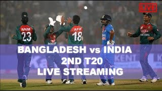 BAN VS IND Live 2nd T20 | Bangladesh vs India Match Live Streaming Score & Commentary
