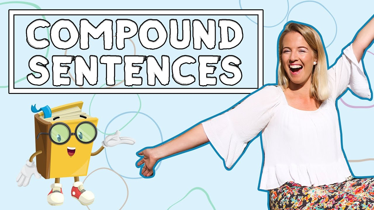 Compound Sentences For Kids // English Writing Lesson