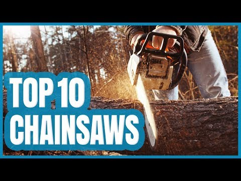 Best Chainsaws 2020 Best Chainsaw 2020   TOP 10 Chainsaws Review   YouTube
