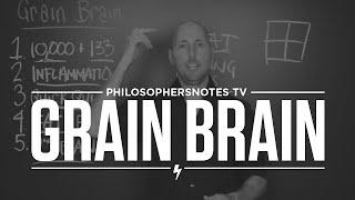 Grain Brain by David Perlmutter