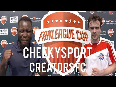 CHEEKYSPORT FC vs CREATORS FC!!! | FAN LEAGUE CUP