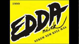 Download Edda Művek-Feléd nyújtom a kezem MP3 song and Music Video