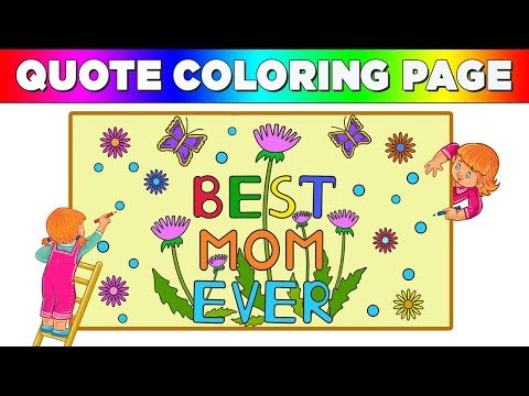 Quote Coloring Page - Best Mom Ever Motivational Inspiring Quotes - How To Draw Quote Coloring Page
