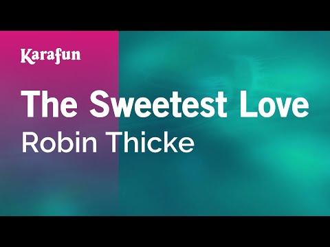 Karaoke The Sweetest Love - Robin Thicke *