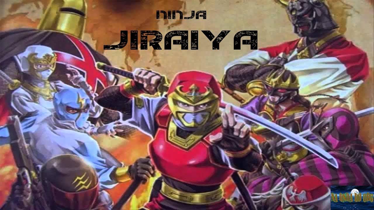 JIRAIYA O INCRIVEL NINJA