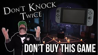 Don't Knock Twice Review for Nintendo Switch - DON'T BUY THIS GAME! | RGT 85