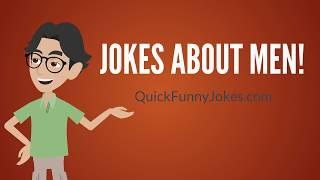 Jokes About Men!