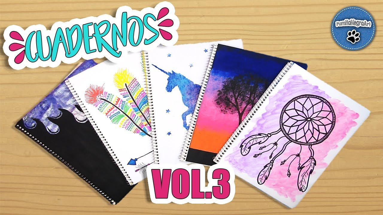 Portadas Para Cuadernos Decora Tus Libretas Con Dibujos: 5 Ideas Para Forrar Y Decorar Tus Cuadernos VOL. 3