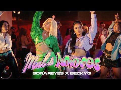 Смотреть клип Sofia Reyes, Becky G - Mal De Amores