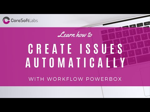 Create Issues And Subtasks On Transition - Workflow Automatization In Jira