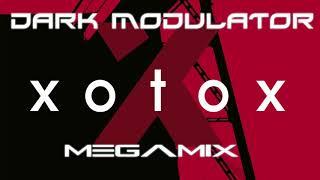 XOTOX Megamix From DJ DARK MODULATOR