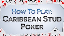 How To Play Caribbean Stud Poker - Play, Bet, Win