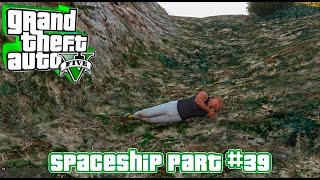 GTA 5 - Spaceship Part #39 Without Helicopter! (Mount Josiah) [PC, 1080p]