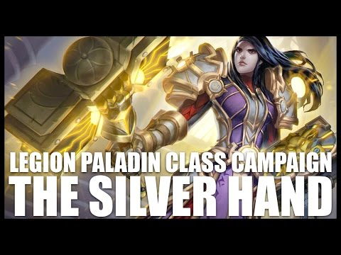 World of Warcraft: Legion - Paladin Quests - Part 2 - The Silver Hand