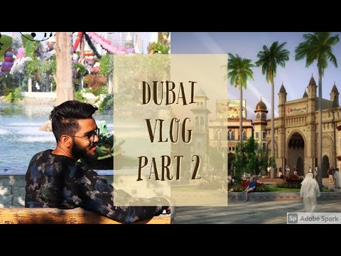 DUBAI! United Arabs Emirates VLOG PART 2 ! Sumit Vlogs | 2020