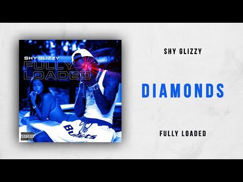 Shy Glizzy - Diamonds (Fully Loaded)