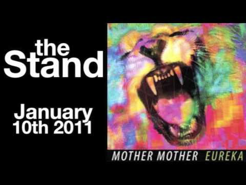 ♪♪  Mother Mother - The Stand  ♪♪