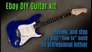 Ebay DIY guitar kit review & build tutorial by professional guitar builder