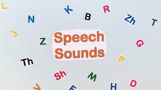 Early, Middle and Late sounds - Speech sound development