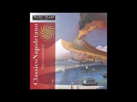 Trio Cantanapoli - Classico Napoletano [Full Album]