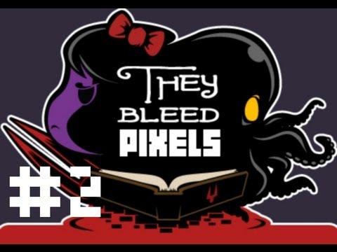 They Bleed Pixels Ep. 2 - Rage + Progress + Moar Rage = Game Crash