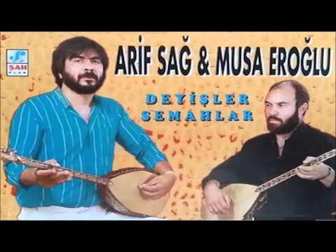Arif Sağ & Musa Eroğlu - Sivas Ellerinde Sazım Çalınır [© ŞAH PLAK ]