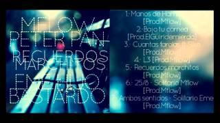 2. -Mflow & Eme - Bajo tu cornea [Prod.ElGuiridemierda]