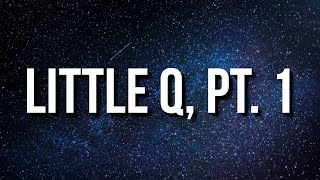 Little Simz - Little Q, Pt. 1 (Interlude) [Lyrics]