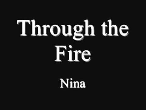Through The Fire (NINA)