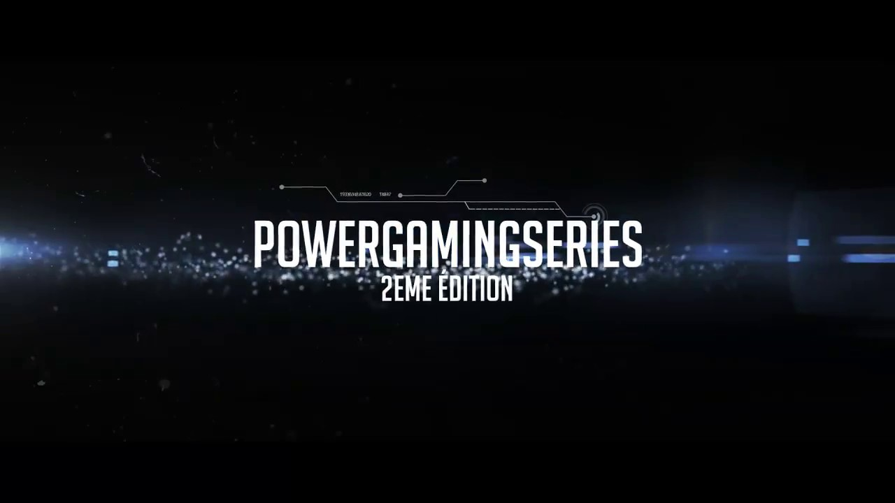 Trailer Mulhouse Power Gaming Series - Edition 2018