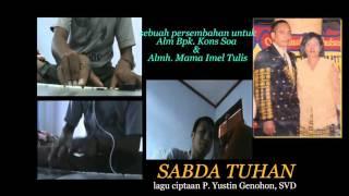 Lagu SABDA TUHAN sebagai persembahan untuk Alm bapak Kons dan Almh mama Imel