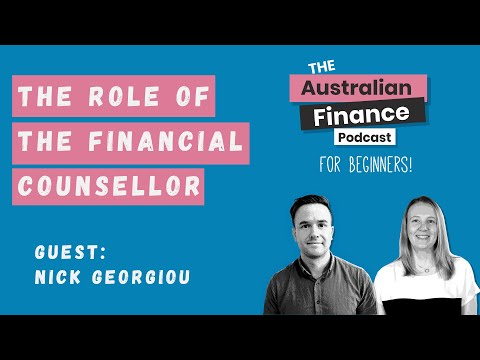 The Role of Financial Counselling with Nick Georgiou | Australian Finance Podcast | Rask