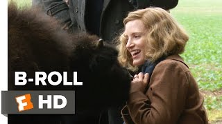 The Zookeeper's Wife B-ROLL 2 (2017) - Jessica Chastain Movie