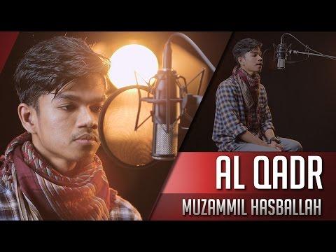 Muzammil Hasballah - Surat Al Qadr
