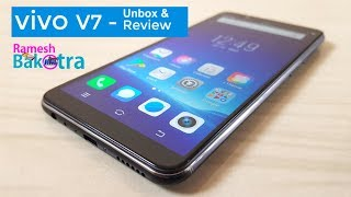Vivo V7 Unboxing and Full Review