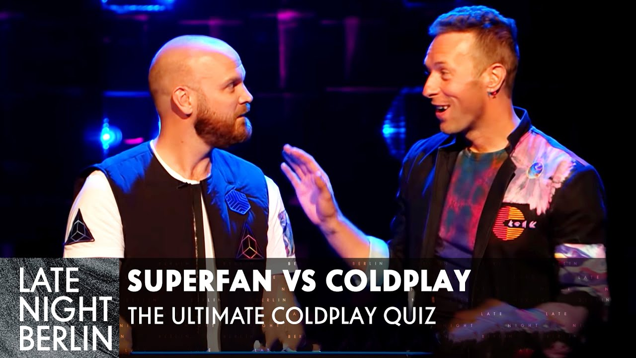 Download Fan vs Band - The Ultimate Coldplay Quiz   Kennt Coldplay sich selbst am besten?   Late Night Berlin